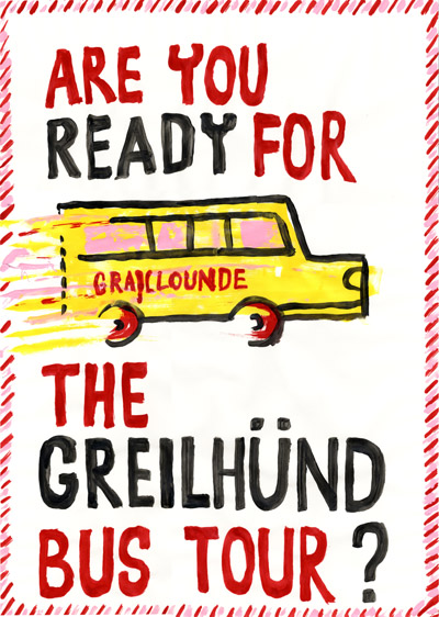 Are you ready for the Greilhünde bus tour ?